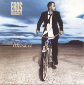 Eros Ramazzotti | Donde Hay Msica
